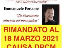 A causa dell'ultimo Dpcm Anti covid, il corso di Emmanuele Forcone previsto per il 20 gennaio 2021 è stato annullato e riprogrammato per GIOVEDI 18 MARZO 2021.